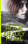 janice kay johnson's home deadly home