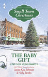 janice kay johnson's the baby gift small town christmas