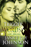 janice kay johnson's trigger words